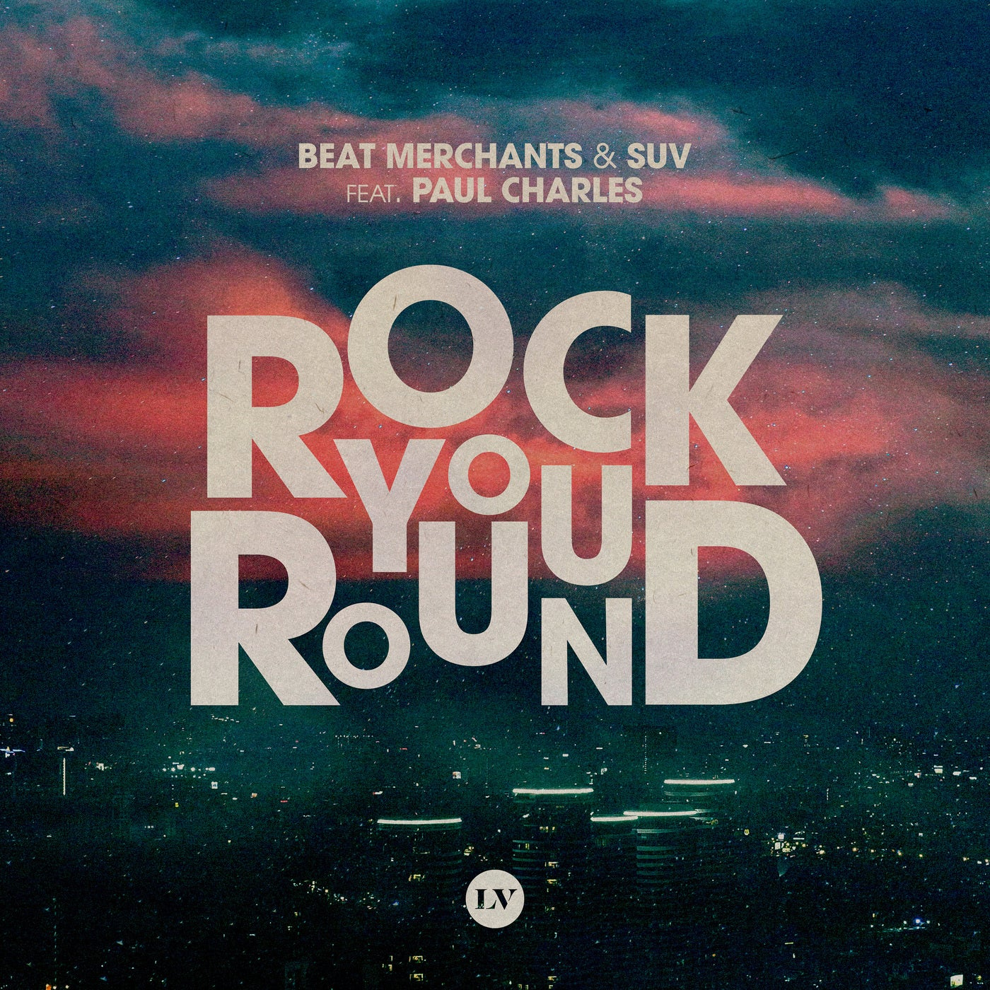 Rock You Round feat. Paul Charles