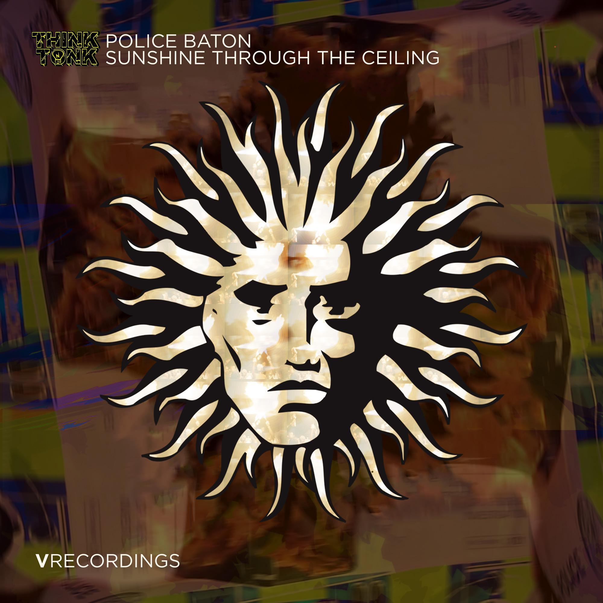 Police Baton / Sunshine Through The Ceiling
