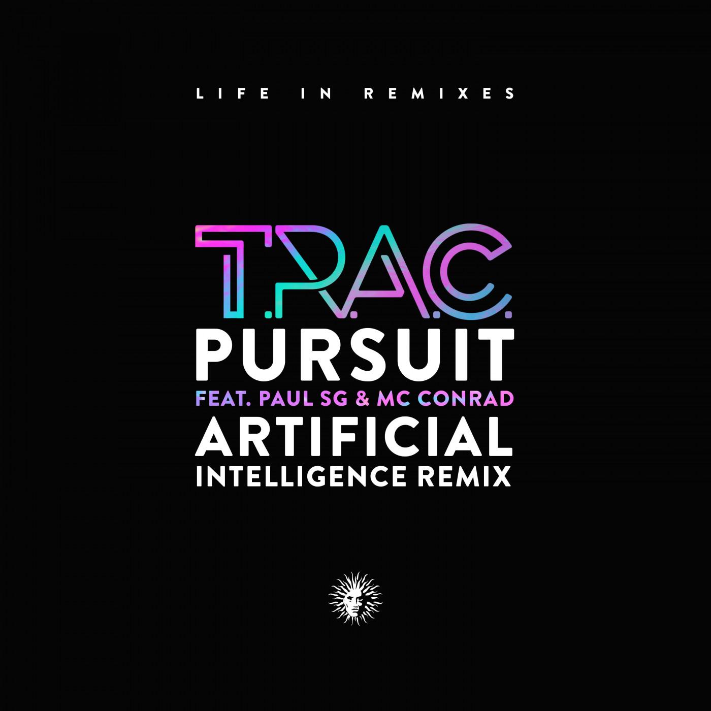 The Pursuit feat. Paul SG & MC Conrad (Artificial Intelligence Remix)